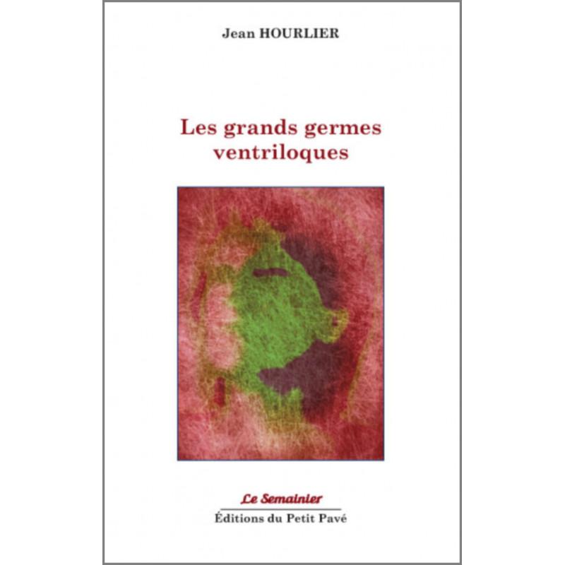 LES GRANDS GERMES VENTRILOQUES de Jean Hourlier Librairie Automobile SPE 9782847125207
