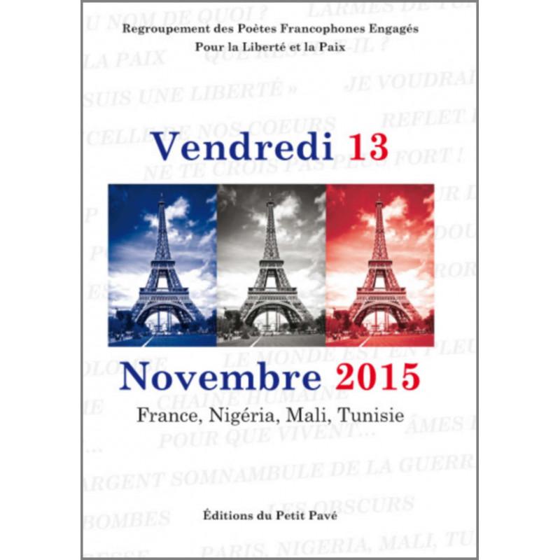 VENDREDI 13 NOVEMBRE 2015 la Liberté et la Paix Librairie Automobile SPE 9782847125146