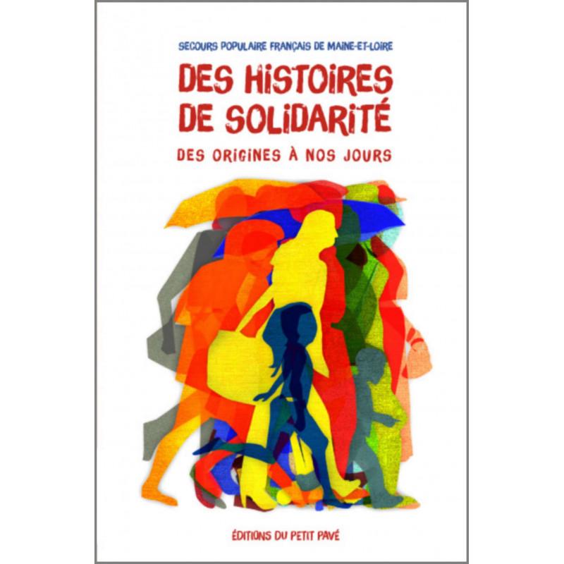 DES HISTOIRES DE SOLIDARITÉ, DES ORIGINES A NOS JOURS Librairie Automobile SPE 9782847125047