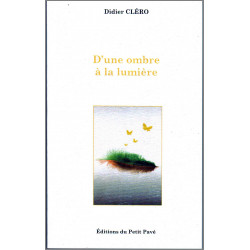 D'UNE OMBRE A LA LUMIÈRE de Didier CléroRésumé Librairie Automobile SPE 9782847125030