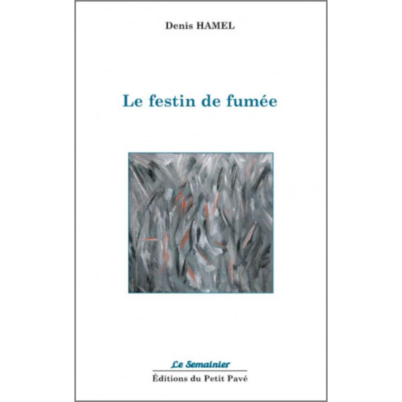 LE FESTIN DE FUMÉE de Denis Hamel Librairie Automobile SPE 9782847125016