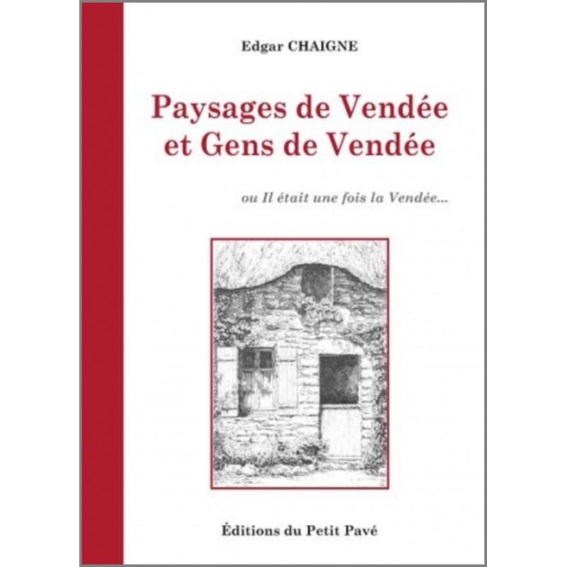 PAYSAGES DE VENDÉE ET GENS DE VENDÉE Librairie Automobile SPE 9782847124859