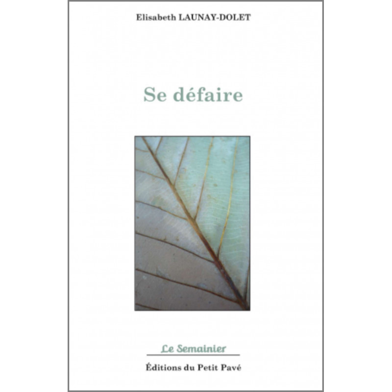 SE DÉFAIRE de Elisabeth Launay-Dolet Librairie Automobile SPE 9782847124842