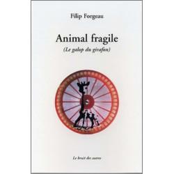 9782914461658 Animal fragile  Le galop du girafon LE BRUIT DES AUTRES