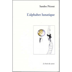 9782914461252 LE BRUIT DES AUTRES L 'alphabet lunatique
