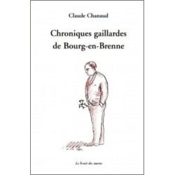 CHRONIQUES GAILLARDES DE BOURG EN BRENNE Librairie Automobile SPE 9782356520296