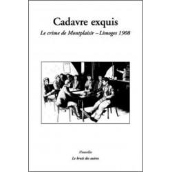 9782356520746 CADAVRE EXQUIS LE CRIME DE MONTPLAISIR LIMOGES 1908