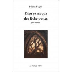 DIEU SE MOQUE DES LÈCHE-BOTTES Librairie Automobile SPE 9782356521019