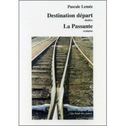 DESTINATION DÉPART suivi de LA PASSANTE Librairie Automobile SPE 9782909468716