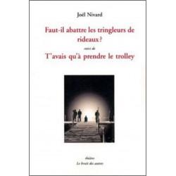 FAUT-IL ABATTRE LES TRINGLEURS DE RIDEAUX ? Librairie Automobile SPE 9782356520111
