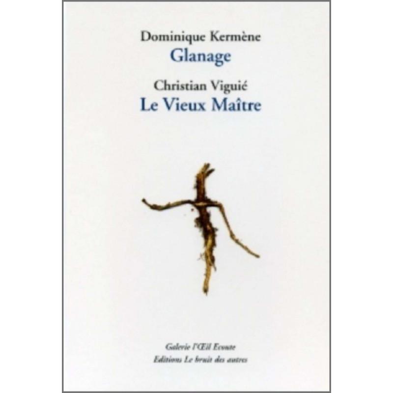 GLANAGE suivi de LE VIEUX MAÎTRE Librairie Automobile SPE 9782914461337