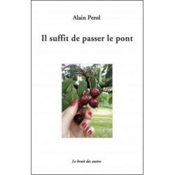 IL SUFFIT DE PASSER LE PONT Librairie Automobile SPE 9782356521163
