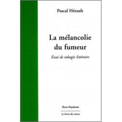 LA MÉLANCOLIE DU FUMEUR Librairie Automobile SPE 9782356520517