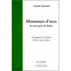 MONTREURS D'OURS ET AUTRE GENS DE THÉÂTRE Librairie Automobile SPE 9782356520333