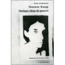 MONSIEUR KNEPP, suivi de QUELQUE CHOSE DE NATUREL Librairie Automobile SPE 9782909468723