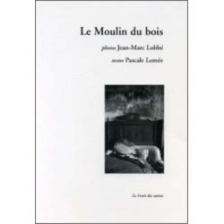 LE MOULIN DU BOIS Librairie Automobile SPE 9782914461283