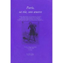 PARIS SA VIE, SON OEUVRE - Colloque des Invalides 2004 Librairie Automobile SPE PARIS SA VIE