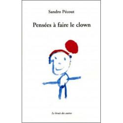 PENSÉES A FAIRE LE CLOWN Librairie Automobile SPE 9782356520258