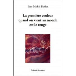 LA PREMIÈRE COULEUR QUAND ON VIENT AU MONDE EST LE ROUGE Librairie Automobile SPE 9782356520623