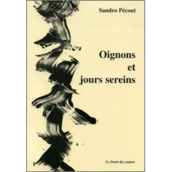 OIGNONS ET JOURS SEREINS Librairie Automobile SPE 9782909468655