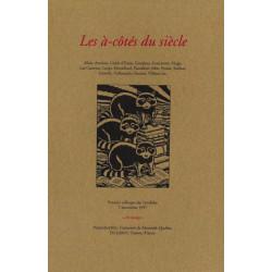 LES À-CÔTÉS DU SIÈCLE - Colloque des Invalides 1997 Librairie Automobile SPE LES À-CÔTÉS DU SIÈCLE