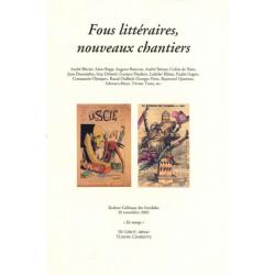 FOUS LITTÉRAIRES, NOUVEAUX CHANTIERS - Colloque des Invalides 2002 Librairie Automobile SPE FOUS LITTÉRAIRES