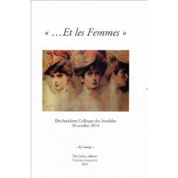 """"""" ... ET LES FEMMES """" - Colloque des Invalides 2014 Librairie Automobile SPE 9782355481031"""