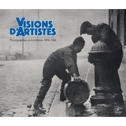 VISIONS D'ARTISTES - photographies pictorialistes, 1890-1960 Librairie Automobile SPE 9782355071034