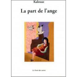 LA PART DE L'ANGE Ahmed Kalouaz Librairie Automobile SPE 9782356520302