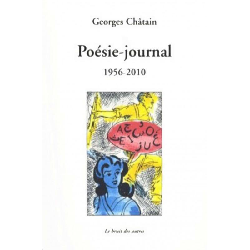 POÉSIE JOURNAL 1956-2010 Georges Chatain Librairie Automobile SPE 9782356520821
