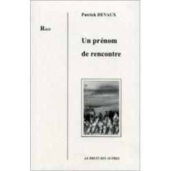 UN PRÉNOM DE RENCONTRE Patrick DEVAUX Librairie Automobile SPE 9782909468419