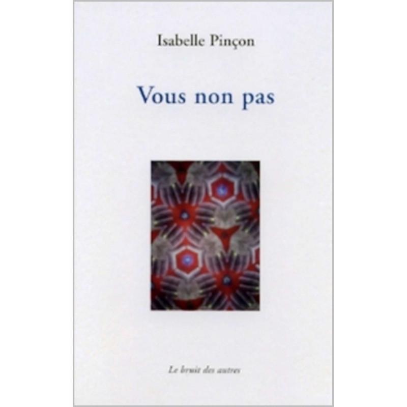 VOUS NON PAS Isabelle PINCON Librairie Automobile SPE 9782914461382
