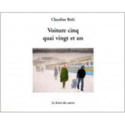 VOITURE CINQ QUAI VINGT ET UN - BOHI C. Librairie Automobile SPE 9782356520159