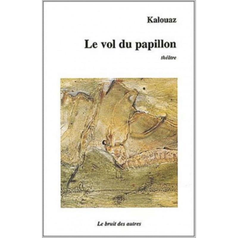 LE VOL DU PAPILLON de Ahmed KALOUAZ Librairie Automobile SPE 9782909468877