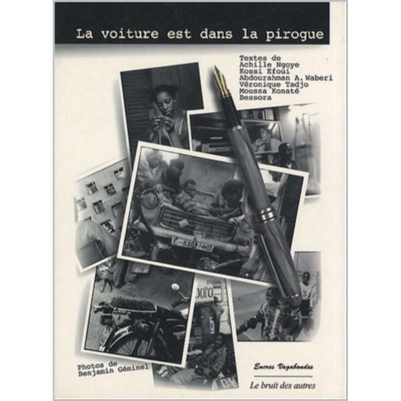 LA VOITURE EST DANS LA PIROGUE Librairie Automobile SPE 9782909468891