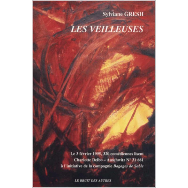 LES VEILLEUSES de Sylviane GRESH Suivi de Un événement sans réponse et des Carnets Librairie Automobile SPE 9782909468440