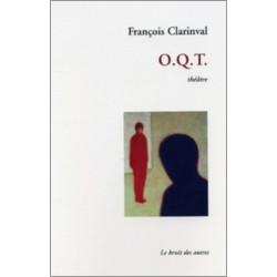 O.Q.T Ordre de Quitter le Territoire de François CLARINVAL Librairie Automobile SPE 9782914461290