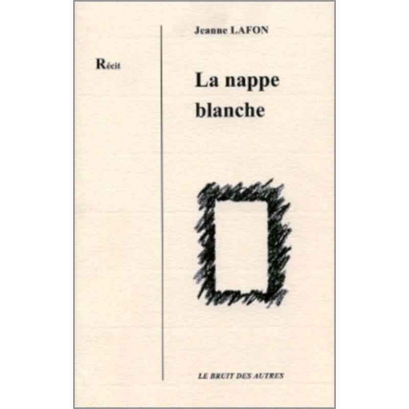 LA NAPPE BLANCHE de Jeanne LAFON Librairie Automobile SPE 9782364748118