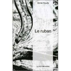 LE RUBAN de Anne HOUDY Librairie Automobile SPE 9782909468167