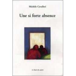 UNE SI FORTE ABSENCE de Michèle CAVALLERI Librairie Automobile SPE 9782914461924