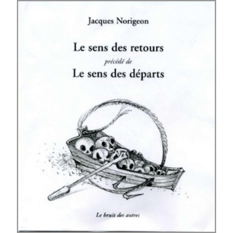 LE SENS DES RETOURS , LE SENS DES DÉPARTS Librairie Automobile SPE 9782914461542