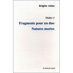 THÉÂTRE 2 FRAGMENTS POUR UN DUO NATURES MORTES Librairie Automobile SPE 9782909468945