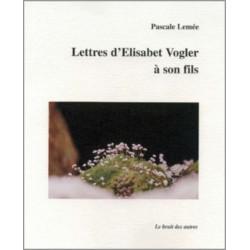 LETTRES D'ÉLISABETH VOGLER A SON FILS Librairie Automobile SPE 9782909468938
