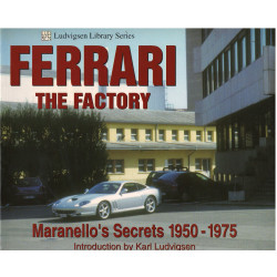 FERRARI THE FACTORY Marenello's Secrets 1950-1975 Librairie Automobile SPE 9781583880852