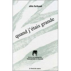 QUAND J'ÉTAIS GRANDE (Théatre) de Abla FARHOUD Librairie Automobile SPE 9782909468112