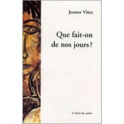 QUE FAIT-ON DE NOS JOURS? de Jeanne VITEZ Librairie Automobile SPE 9782914461993
