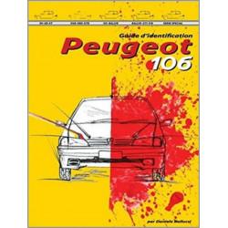 GUIDE D'IDENTIFICATION PEUGEOT 106 Librairie Automobile SPE 9788894072433
