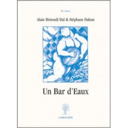 Un Bar d'Eaux de Stéphane Dahan et Alain Bistondi-Daï Librairie Automobile SPE 9782915120431