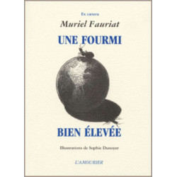 Une fourmi bien élevée De Muriel Fauriat Librairie Automobile SPE 9782911718311