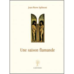 Une saison flamande De Jean-Pierre Spilmont Librairie Automobile SPE 9782915120493